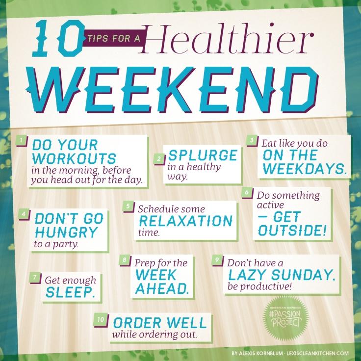 tips healthy weekend