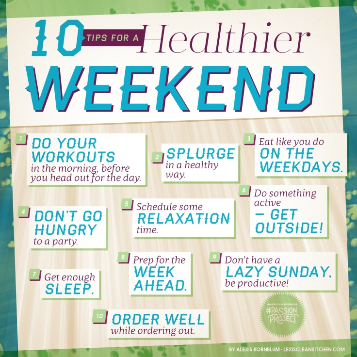 tips healthy weekend