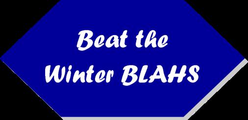 winter blahs